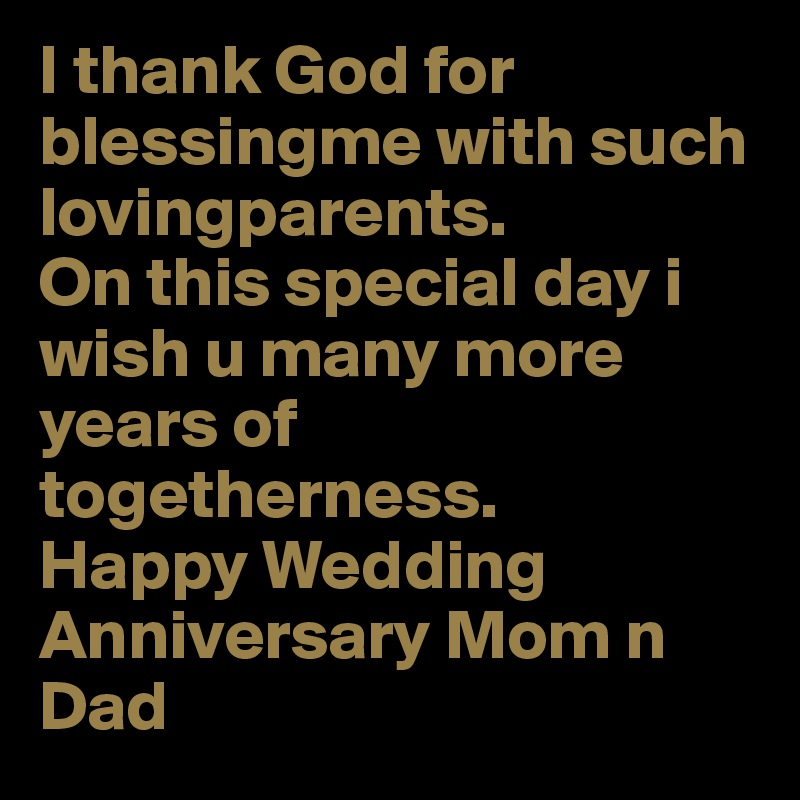 Image Result For Wedding Wishes To Mom And Dad