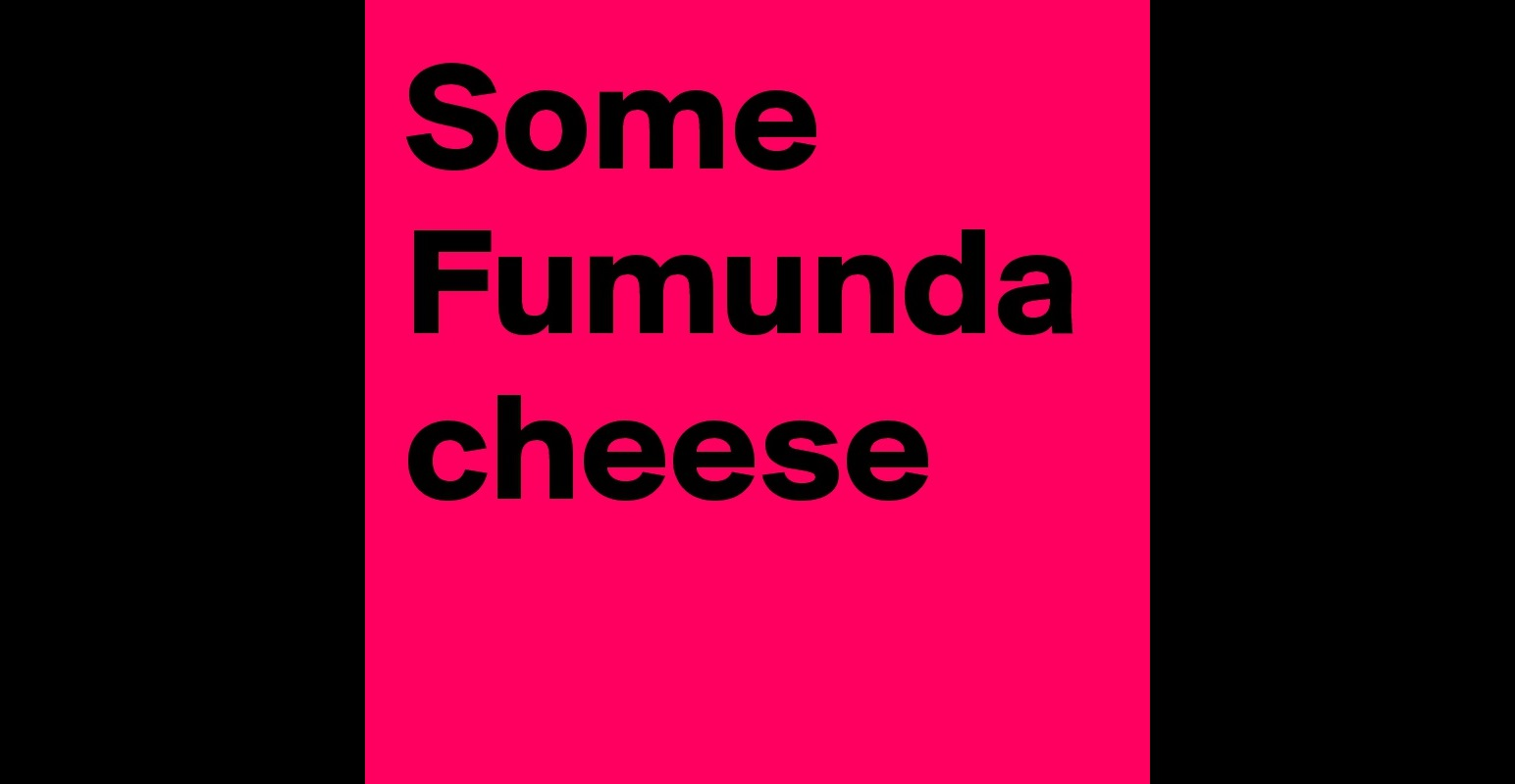 fumunda cheese