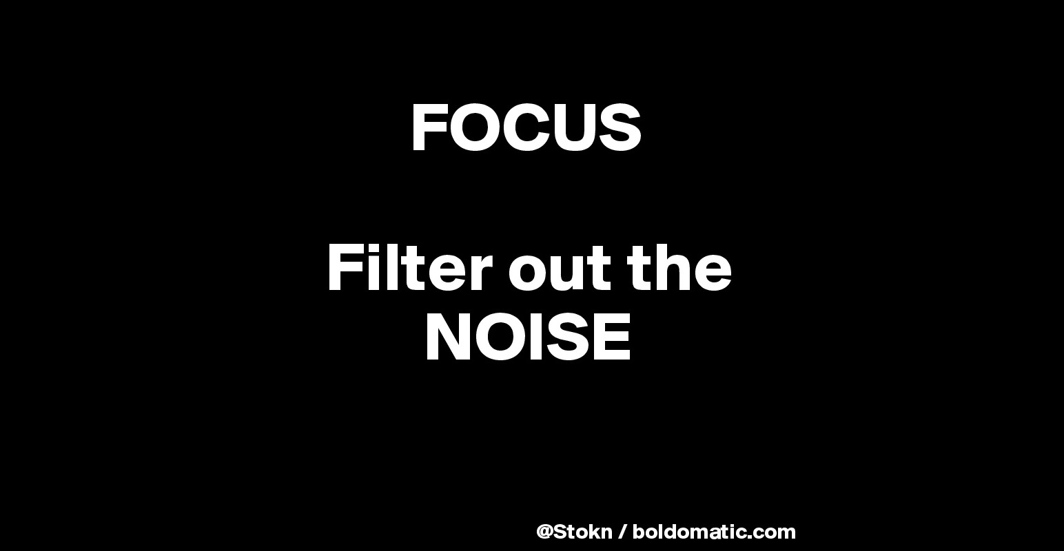 Image result for filter out the noise