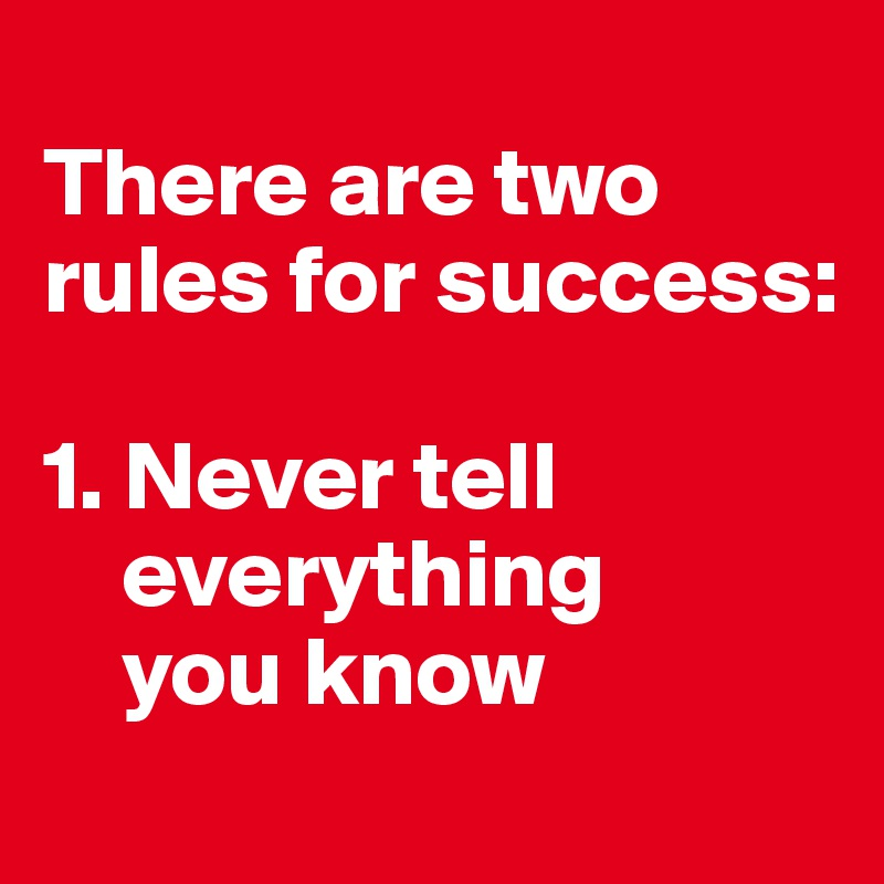 Two Rules For Success Two Rules For Success 1
