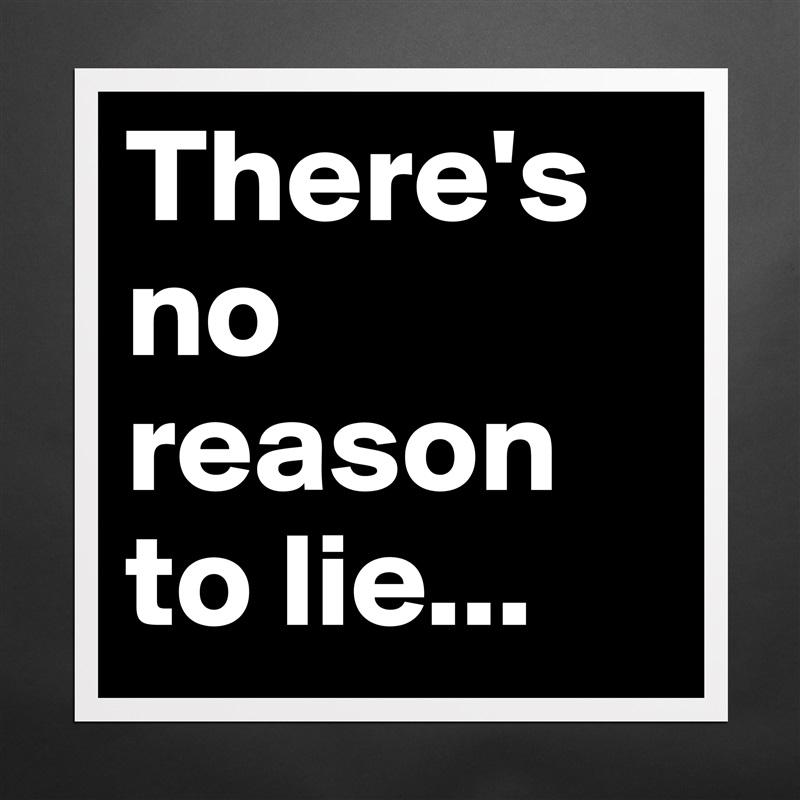 why do i lie for no reason