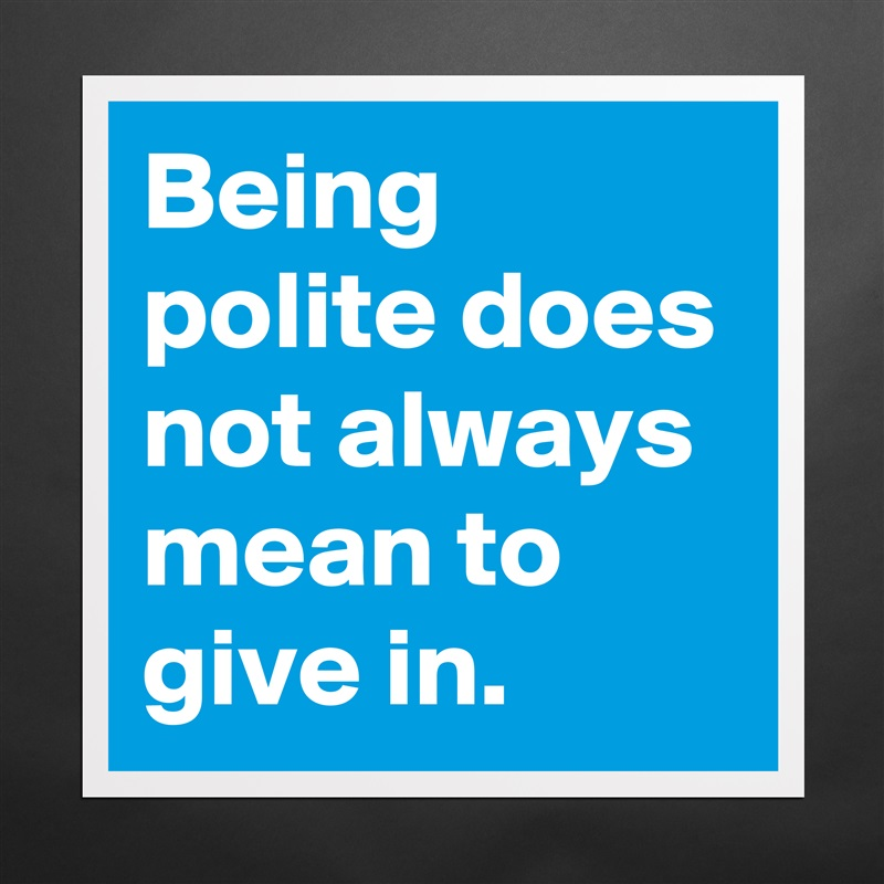 what does it mean to be polite
